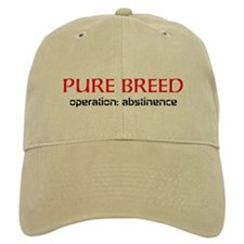 """PURE BREED"" Operation Abstinence Baseball Cap"