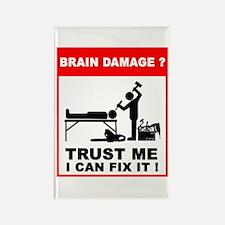 Brain damage? Trust me, I can Rectangle Magnet (10