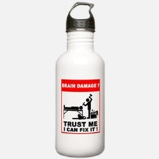 Brain damage? Trust me, I can Water Bottle