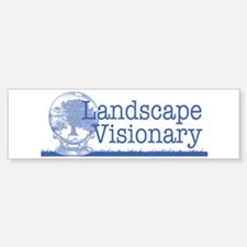 Landscape Visionary Bumper Bumper Sticker