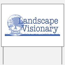 Landscape Visionary Yard Sign