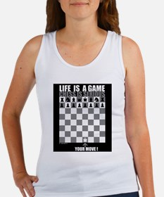 Life is a game, chess is seri Women's Tank Top