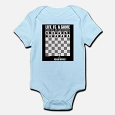 Life is a game, chess is seri Infant Bodysuit