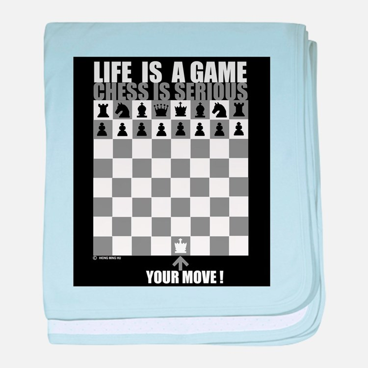Life is a game, chess is seri baby blanket