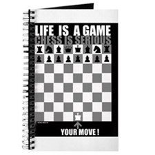 Life is a game, chess is seri Journal