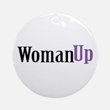 Woman Up Ornament (Round)