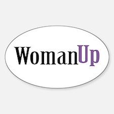 Woman Up Sticker (Oval)