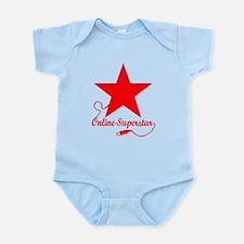 Online superstar Infant Bodysuit