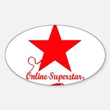 Online superstar Sticker (Oval)