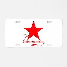 Online superstar Aluminum License Plate