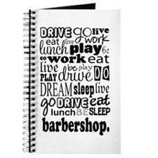 Eat, Sleep, Work, Play Barbershop Journal