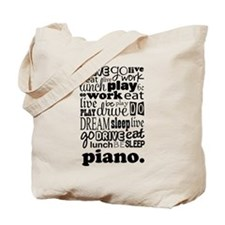 Eat, Sleep, Work, Play Piano Tote Bag