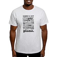 Eat, Sleep, Work, Play Piano T-Shirt