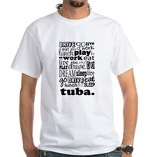 Eat, Sleep, Work, Play Tuba Shirt