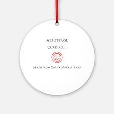 Albuterol cures all... Ornament (Round)