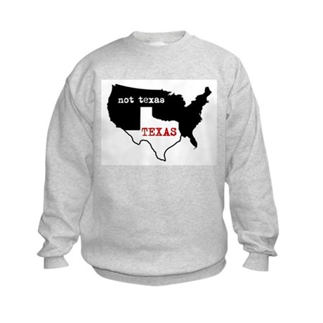 Texas / Not Texas Kids Sweatshirt