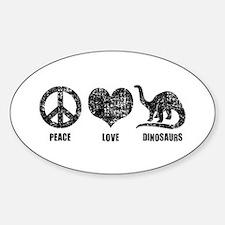 Peace Love Dinosaurs Decal