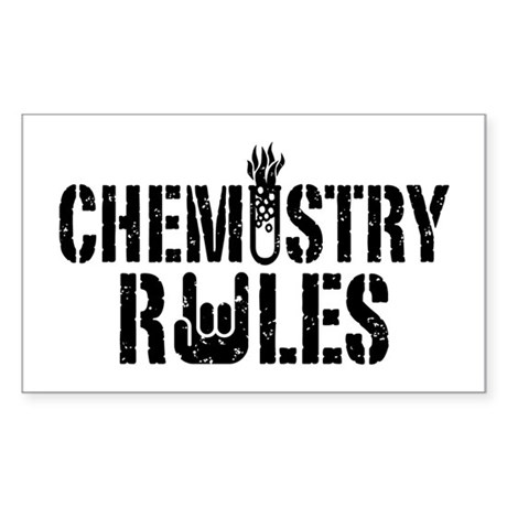 Chemistry Rules Sticker (Rectangle)
