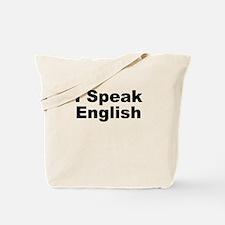 I Speak English Tote Bag