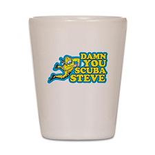 Damn You Scuba Steve Shot Glass