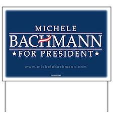 Michele Bachmann Yard Sign