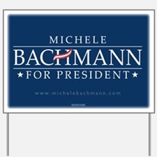 Michele Bachmann Yard Sign