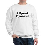I Speak Russian Sweatshirt