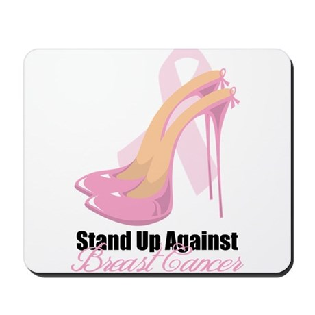 Stand Up Against Breast Cance Mousepad