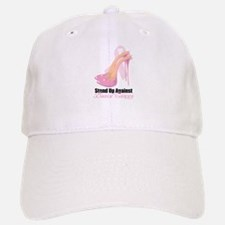 Stand Up Against Breast Cance Baseball Baseball Cap
