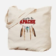 Proud to be Apache Tote Bag