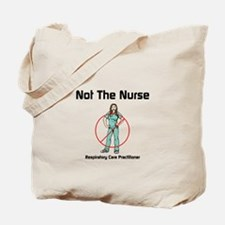 Not the nurse Tote Bag