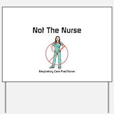 Not the nurse Yard Sign