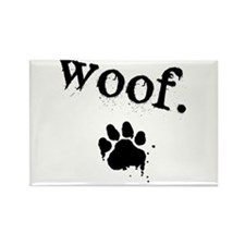 Funny Woof Rectangle Magnet