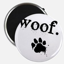 Cute Woof Magnet