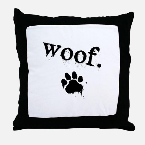 Unique Woof Throw Pillow