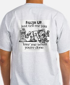 Fill'er Up Love Me Gas Ash Grey T-Shirt