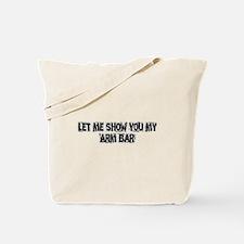 Arm Bar Tote Bag