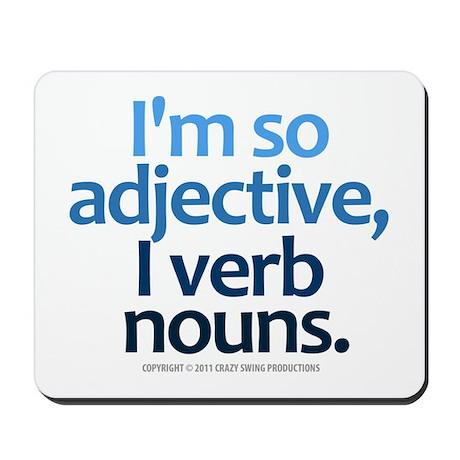 I'm So Adjective Mousepad