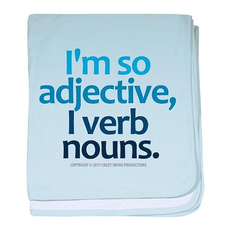 I'm So Adjective baby blanket