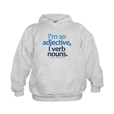 I'm So Adjective Kids Hoodie