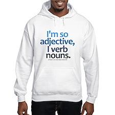 I'm So Adjective Hoodie