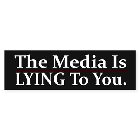 The Media Is Lying To You