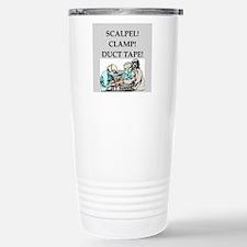 funny surgeon jokes Stainless Steel Travel Mug