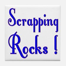 Scrapping Rocks ! Tile Coaster
