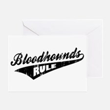 Bloodhounds Rule Greeting Card