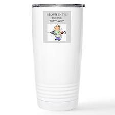 Doctor's office Travel Mug