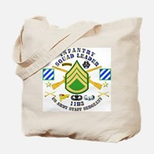 Infantry - Squad Leader - 3rd Infantry Tote Bag