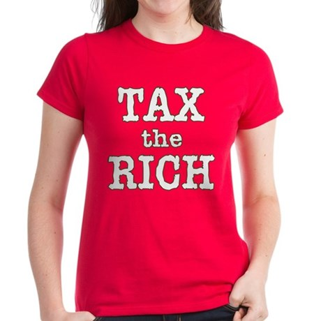 TAX the RICH Tshirts and Products Women's Dark T-S