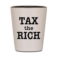 TAX the RICH Tshirts and Products Shot Glass