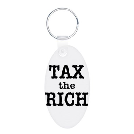 TAX the RICH Tshirts and Products Aluminum Oval Ke